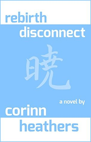 rebirth disconnect (Dawn of a New Astral Age, #3)