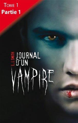 Journal d'un vampire - Tome 1 - Partie 1