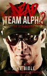Dead Team Alpha 2: The Stronghold