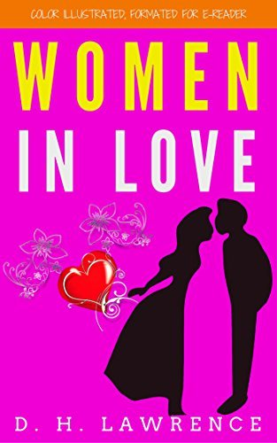 Women In Love: Color Illustrated, Formatted for E-Readers