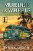 Murder on Wheels (A Tourist Trap Mystery, #6)