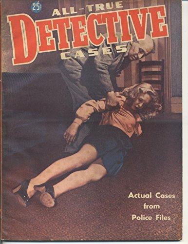 All True Detective Cases April 1947 (True crime magazine Book 46)
