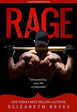 Rage (Fate #5) by Elizabeth Reyes
