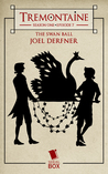 The Swan Ball (Tremontaine #1.7)