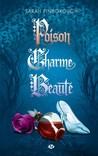Poison, Charme, B...