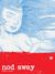 Nod Away, Vol. 1 by Joshua W. Cotter
