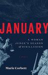 January: A Woman Judge's Season of Disillusion