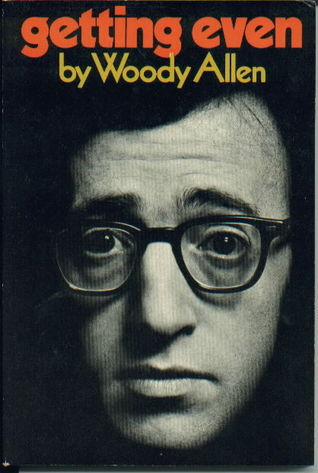 Getting Even by Woody Allen