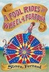 A Fool Rides the Wheel of Fortune
