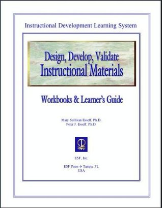 Welcome to My Books Library Developing Interactive Materials (Instructional Development Learning System, #3)