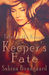 Keeper's Fate (Tales of a K...