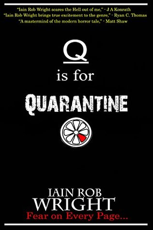 Q is for Quarantine (A-Z of Horror, #17)