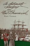 An Intimate History of New Brunswick