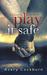 Play It Safe (Glasgow Lads, #2.5)