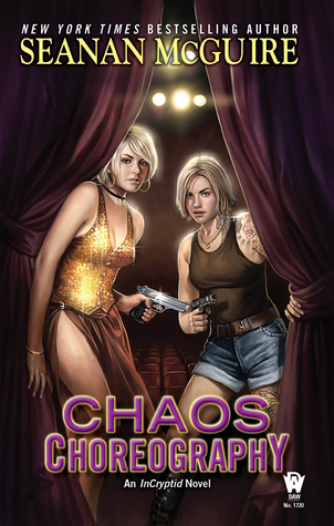 Review: Chaos Choreography by Seanan McGuire (@jessicadhaluska, @seananmcguire, @dawbooks)