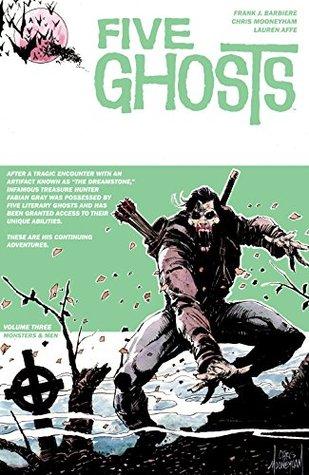 Five Ghosts Vol. 3: Monsters & Men