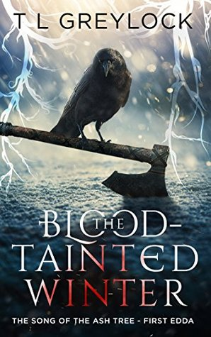 The Blood-Tainted Winter(The Song of the Ash Tree 1)
