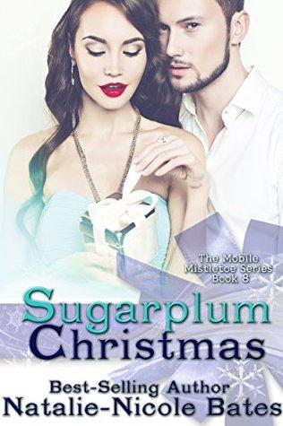 Sugarplum Christmas (Mobile Mistletoe #8)