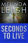 Seconds to Live (Scarlet Falls #3)