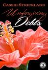 Unforgiving Debts (Armstrong Securities Book #3)