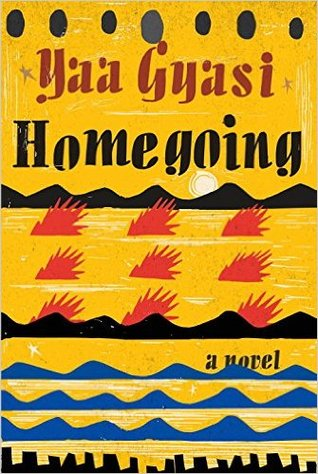 Homegoing by Yaa Gyasi thumbnail