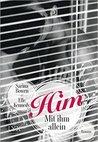 Him - Mit ihm allein by Sarina Bowen