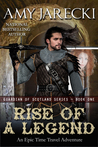 Rise of a Legend (Guardian of Scotland #1)