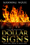 Dollar Signs by Manning Wolfe