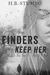 Finders Keep Her (Hide and ...