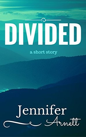 Divided: A Short Story