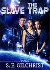 The Slave Trap
