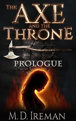 The Axe and the Throne: Prologue (Bounds of Redemption, #0)