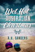 Wet, Hot, Australian Christmas by A.V. Sanders