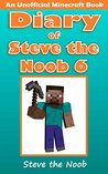 Diary of Steve the Noob 6 by Steve the Noob