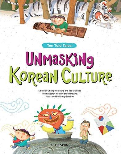 Unmasking Korean Culture: Ten Told Tales