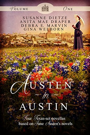 Austen in Austin, Volume 1 by Susanne  Dietze