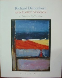 Richard Diebenkorn and Carey Stanton: A Private Collection