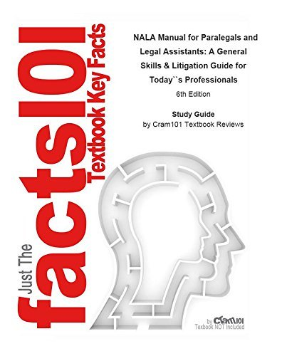 e-Study Guide for: NALA Manual for Paralegals and Legal Assistants: A General Skills & Litigation Guide for Today's Professionals