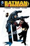 Batman by Ed Brubaker Vol. 1