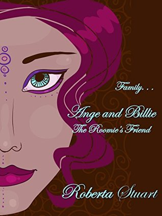 Ange and Billie: The Roomie's Friend (Family at the Holidays Book 6)