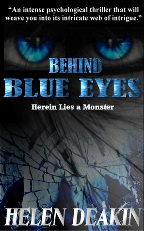 Behind Blue Eyes: Herein Lies A Monster (ePUB)