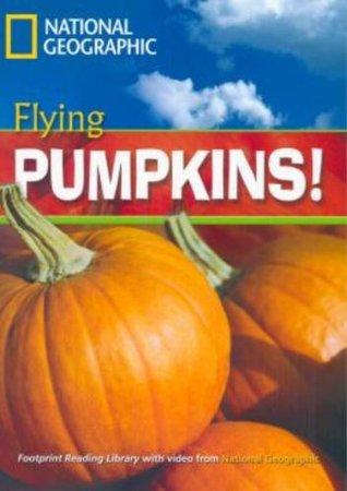 Flying Pumpkins!: PT. 001