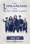 The Librarians and the Lost Lamp (The Librarians #1)