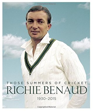 Richie Benaud: Those Summers of Cricket 1930-2015 por Paul Conolly