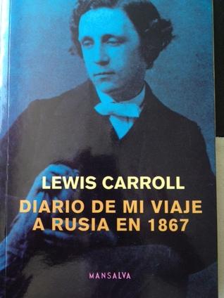 Diário de uma viagem à rússia em 1867 (Portuguese Edition)