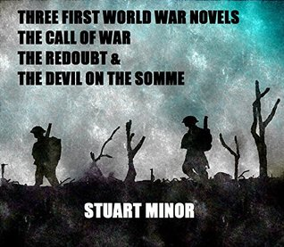 Three first world war novels the call of war the redoubt the 27877112 sciox Gallery