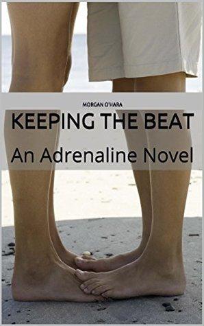 keeping-the-beat-an-adrenaline-novel