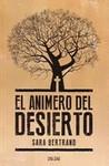 El Animero del Desierto by Sara Bertrand