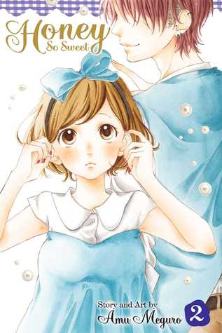 Ebook Honey So Sweet, Vol. 2 by Amu Meguro (目黒あむ) read!
