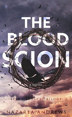 The Blood Scion (The Scion Legacy #1)